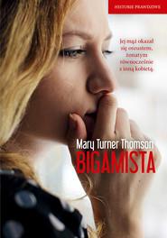 okładka Bigamista , Książka | Turner  Thomson Mary