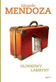 okładka Oliwkowy labirynt , Książka | Mendoza Eduardo