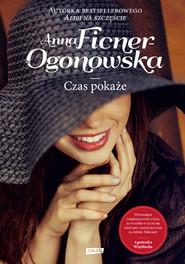 okładka Czas pokaże, Książka | Anna Ficner-Ogonowska