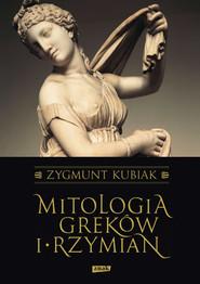okładka Mitologia Greków i Rzymian, Książka | Zygmunt Kubiak