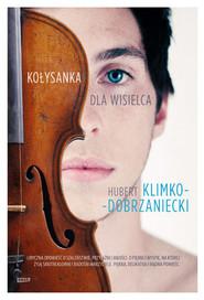 okładka Dom Róży. Krýsuvik.  Kołysanka dla wisielca, Książka | Hubert Klimko-Dobrzaniecki