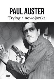okładka Trylogia nowojorska, Książka | Paul Auster