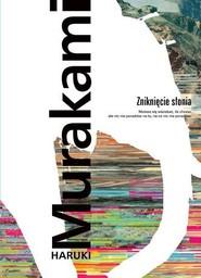 okładka Zniknięcie słonia, Książka | Haruki Murakami
