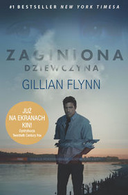 okładka Zaginiona dziewczyna , Książka   Gillian Flynn