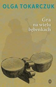 okładka Gra na wielu bębenkach, Książka | Olga Tokarczuk