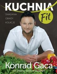 okładka Kuchnia FIT , Książka   Konrad Gaca