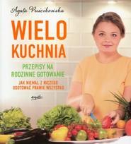 okładka Wielokuchnia, Książka | Agata Puścikowska