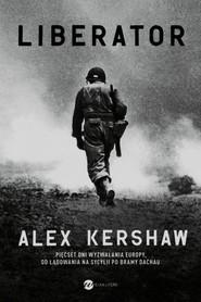 okładka Liberator, Książka | Alex Kershaw