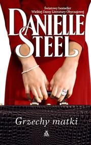 okładka Grzechy matki, Książka | Danielle Steel