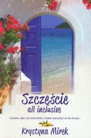okładka Szczęście all inclusive, Książka | Krystyna Mirek