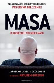 okładka MASA o kobietach polskiej mafii , Książka | Artur Górski