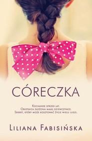 okładka Córeczka, Książka | Liliana Fabisińska