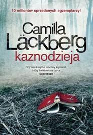 okładka Kaznodzieja, Książka | Camilla Läckberg