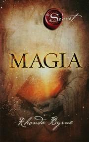 okładka Magia. Sekret, Książka   Rhonda Byrne