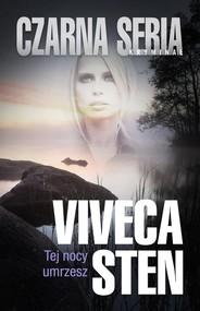 okładka Tej nocy umrzesz, Książka   Viveca Sten