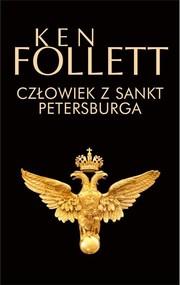 okładka Człowiek z Sankt Petersburga, Książka | Ken Follett