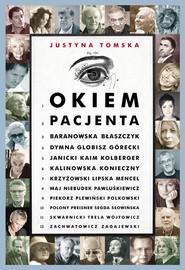 okładka Okiem pacjenta, Książka | Tomska Justyna