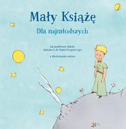 okładka Mały Książę dla najmłodszych, Książka | Antoine  de Saint-Exupery