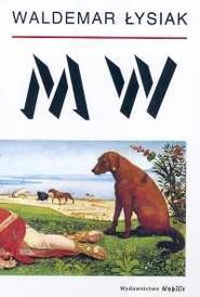 okładka MW, Książka | Łysiak Waldemar