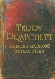 okładka Humor i mądrość świata dysku, Książka | Terry Pratchett