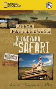 okładka Blondynka na Safari, Książka | Beata Pawlikowska