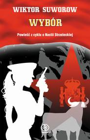 okładka Wybór, Książka | Wiktor Suworow