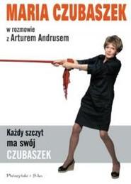 okładka Każdy szczyt ma swój Czubaszek, Książka   Artur Andrus, Maria Czubaszek