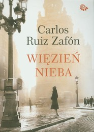 okładka Więzień Nieba, Książka | Carlos Ruiz Zafón