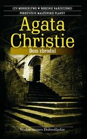 okładka Dom zbrodni, Książka | Agata Christie
