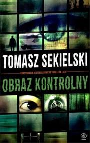 okładka Obraz kontrolny, Książka | Tomasz Sekielski