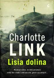 okładka Lisia dolina, Książka | Charlotte Link
