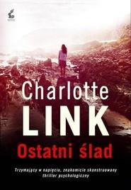 okładka Ostatni ślad, Książka | Charlotte Link