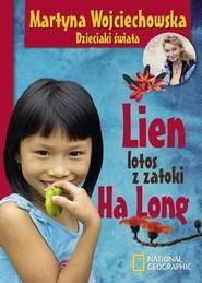 okładka Lien, lotos z zatoki Ha Long, Książka | Martyna Wojciechowska