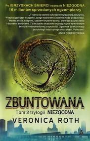 okładka Zbuntowana. Tom 2, Książka | Veronica Roth