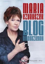 okładka Blog niecodzienny, Książka   Maria Czubaszek