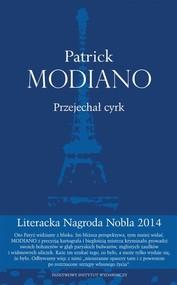 okładka Przejechał cyrk, Książka | Patrick Modiano