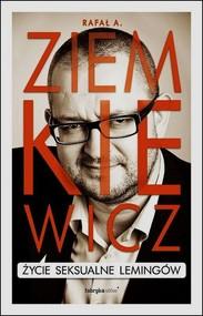 okładka Życie seksualne lemingów, Książka   A. Ziemkiewicz Rafał