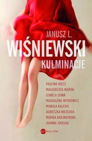 okładka Kulminacje, Książka | Janusz L. Wiśniewski