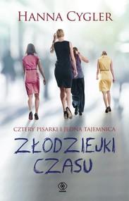 okładka Złodziejki czasu, Książka | Hanna Cygler