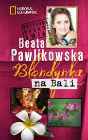 okładka Blondynka na Bali, Książka | Beata Pawlikowska