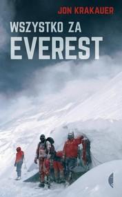 okładka Wszystko za Everest, Książka | Jon Krakauer