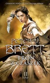 okładka Tron z czaszek Księga 2, Książka | Peter V. Brett