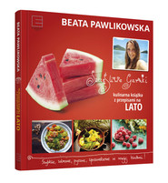 okładka Szczęśliwe garnki. Kulinarne przepisy na lato, Książka | Beata Pawlikowska