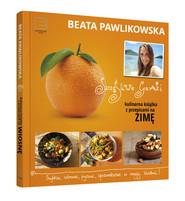 okładka Szczęśliwe garnki. Kulinarne przepisy na zimę, Książka | Beata Pawlikowska