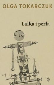 okładka Lalka i perła, Książka | Olga Tokarczuk