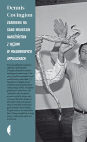 okładka Zbawienie na Sand Mountain. Nabożeństwa z wężami w południowych Appalachach, Książka | Dennis Covington