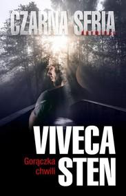 okładka Gorączka chwili, Książka   Viveca Sten