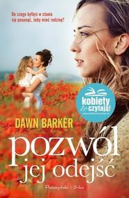 okładka Pozwól jej odejść, Książka | Barker Dawn