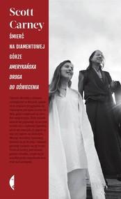 okładka Śmierć na Diamentowej Górze. Amerykańska droga do oświecenia, Książka | Scott Carney