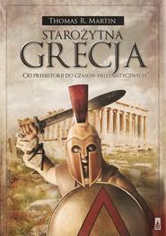 okładka Starożytna Grecja. Od prehistorii do czasów hellenistycznych, Książka | Thomas  R. Martin